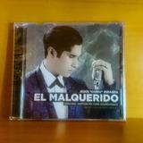 Chino Y Nacho El Malquerido Cd Original Nuevo Y Sellado