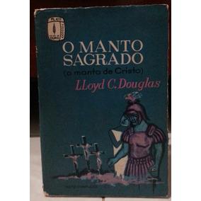 Livro - O Manto Sagrado - Sebo Refugio Cultural
