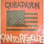 Quilapayun-canto Rebelde-lp Vinilo-8 Puntos - Envios Oca