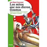 Los Mitos Que Nos Dieron Traumas-ebook-libro-digital