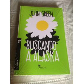 Libro Buscando A Alaska De John Green