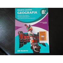 Projeto Araribá Geografia 8º Ano- Editora Moderna