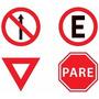 Placas De Sinalização De Trânsito Refletiva