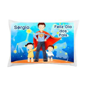 Capa Fronha Travesseiro Personalizada C/ Nome Dia Dos Pais