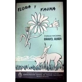 Flora Y Fauna Parque Nacional Nahuel Huapi * Peronismo