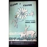 Flora Y Fauna Parque Nacional Nahuel Huapi * Raro