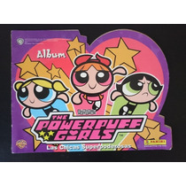 Album Panini The Powerpuff Girls. Chicas Superpoderosas