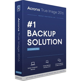 Crear Cree Copias De Seguridad - Acronis True Image 2016.
