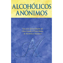 Libro: Alcoholicos Anonimos - Aa World Services, Inc. - Pdf