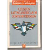 Cuentos Latinoamericanos Contemporáneos - Tapa Dura