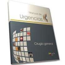 Manual De Urgencias- Cirugia General Cto Envío Gratis