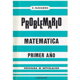 Libro, Problemario De Matematica Para 4 Año De E. Navarro.