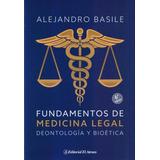 Fundamentos De Medicina Legal Deontologia Y Bioetica - Basil