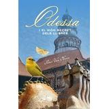 Odessa (la Galera Jove); Peter Van Olmen