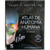 Netter Atlas De Anatomía Humana 6ta Edición - Elsevier