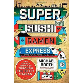 Libro Super Sushi Ramen Express: One Family