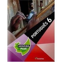 Português. 6º Ano - Coleção Projeto Araribá Plus