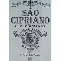 Livro São Cipriano, O Bruxo - Capa De Aço