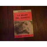 La Mujer Del Zorrito Violet Leduc Ed.sudamericana 1967