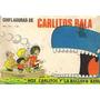 Chifladuras De Carlitos Balá (formato Digital)
