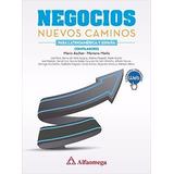 Libro Negocios Nuevos Caminos Para Latinoamérica Y España