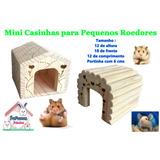 Casa Hamster, Camundongos E Pequenos Roedores (kit 2 Casas)