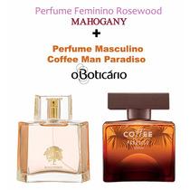 Kit Rosewood Mahogany + Coffee Man Paradiso O Boticário