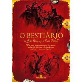 O Bestiário De John Gregory, O Caça-feitiço - Joseph Delaney