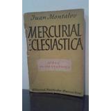 Mercurial Eclesiastica -juan Montalvo- Libro De Las Verdades
