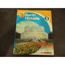R/m - Livro - Projeto Buriti - Historia - 5 Ano
