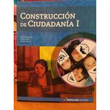 Construccion De Ciudadania 1 - Santillana En Linea