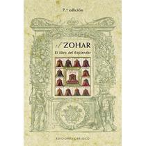 El Zohar: El Libro Del Esplendor; Anónimo Envío Gratis