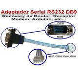 Adaptador Serial Rs232 Db9 Atualização Recovery Receptor