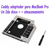 Caddy Adaptador Para Apple Macbook Un 2do Disco Duro O Ssd!!