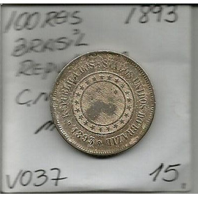 Moeda Do Brasil 100 Reis 1893 Niquel Mbc