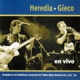 Cd Victor Heredia & Leon Gieco En Vivo Teatro Opera `99 U-