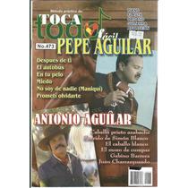 Toca Todo Fácil Núm.473 Pepe Aguilar Y Antonio Aguilar