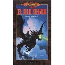 Libro: Dragonlance - El Ala Negra - Mary Kirchoff - Pdf