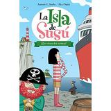 La Isla De Susú 3. ¡que Vienen Los Turistas!; A Envío Gratis