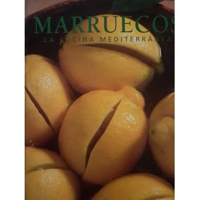 Marruecos La Cocina Mediterranea