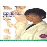 El Gran Libro De Medicina Tradicional China De Li Ping