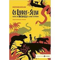 Os Livros Da Selva Contos De Mowgli E Outras Histórias