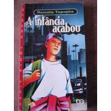 Livro: A Infância Acabou De Renato Tapajós