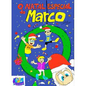 Livro- O Natal Especial Do Marco- Por Matheus Sousa.