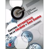 Libro: Control Estadístico De La Calidad Y Seis Sigma - Pdf