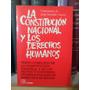La Constitución Nacional Y Los Derechos Humanos. Vanossi