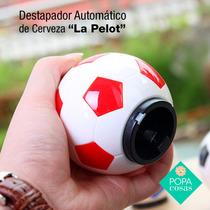 Destapador Automático Botella De Cerveza Pelota | Popa Cosas