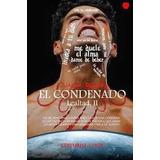 El Condenado (lealtad) - Libro Digital Pdf