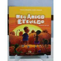 Livro Meu Amigo Etevildo - Telma Guimarães Castro Andrade