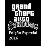 Gta San Andreas Edição Especial- Qualidade S/ Erros - 2 Dvds
